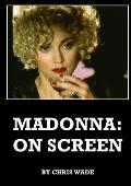 Madonna: On Screen
