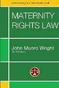 Maternity Rights Law Third Edition