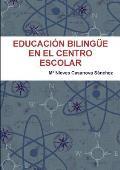 Educacion Bilingue En El Centro Escolar
