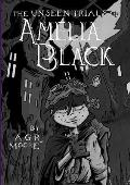 The Unseen Trials of Amelia Black