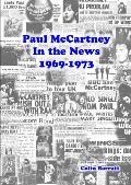 Paul McCartney in the News 1969-1973