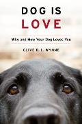 Dog Is Love - Signed Edition