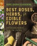 Best Roses Herbs & Edible Flowers