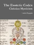 The Esoteric Codex: Christian Mysticism