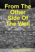From the Other Side of the Wall