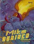 The Mike Dubisch Sketchbook Volume 1