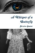 A Whisper of a Butterfly