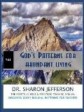 God's Patterns for Abundant Living