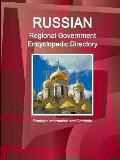 Russian Regional Government Encyclopedic Directory - Strategic Information and Contacts