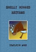 Shelly Hobbes Returns