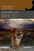 Searching for Strength