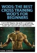 Wod's: The Best Cross Training Wods for Beginner