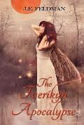 The Faerikyn Apocalypse