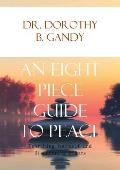 An Eight Piece Guide to Peace