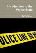 Introduction to the Police State