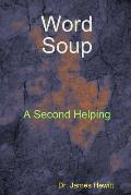 Word Soup Second Helping