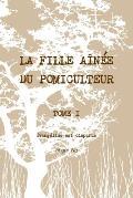 La Fille Ainee Du Pomiculteur - Tome I: Evangeline Est Disparue