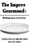 The Improv Gourmand
