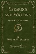 Speaking and Writing, Vol. 3: For Use in Fifth Year Classes (Classic Reprint)