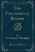 The Fortnightly Review, Vol. 6 (Classic Reprint)