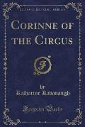 Corinne of the Circus (Classic Reprint)