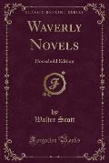 Waverly Novels: Household Edition (Classic Reprint)