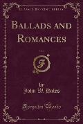 Ballads and Romances, Vol. 2 (Classic Reprint)