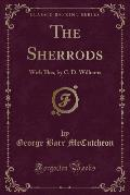 The Sherrods: With Illus, by C. D. Williams (Classic Reprint)