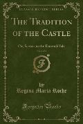 The Tradition of the Castle, Vol. 2 of 4: Or, Scenes in the Emerald Isle (Classic Reprint)