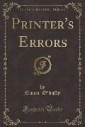 Printer's Errors (Classic Reprint)