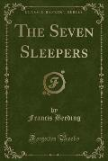 The Seven Sleepers (Classic Reprint)