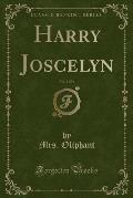 Harry Joscelyn, Vol. 2 of 3 (Classic Reprint)