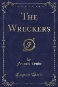 The Wreckers (Classic Reprint)