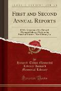 First and Second Annual Reports: Of the Librarian of the Howard Memorial Library, Made to the Board of Trustees, New Orleans, La (Classic Reprint)