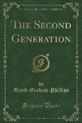 The Second Generation (Classic Reprint)