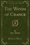 The Winds of Chance (Classic Reprint)