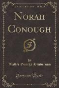 Norah Conough (Classic Reprint)
