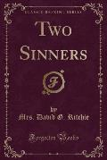 Two Sinners (Classic Reprint)