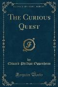 The Curious Quest (Classic Reprint)