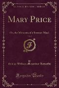 Mary Price, Vol. 2: Or, the Memoirs of a Servant-Maid (Classic Reprint)