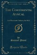 The Continental Annual: And Romantic Cabinet, for 1832 (Classic Reprint)