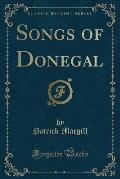 Songs of Donegal (Classic Reprint)