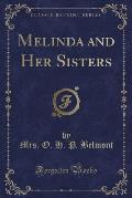 Melinda and Her Sisters (Classic Reprint)