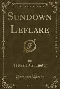 Sundown Leflare (Classic Reprint)