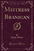 Mistress Branican (Classic Reprint)