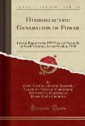 Hydroelectric Generation of Power: Interim Report to the 1979 General Assembly of North Carolina, Second Session, 1980 (Classic Reprint)