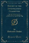 Report of the Investigating Committee: Appointed to Investigate the Affairs of the N. C. Department of Agriculture and the State's Prison, 1900 (Class