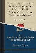 Results of the Third Joint Us-USSR Bering Chukchi Seas Expedition (Berpac): Summer 1988 (Classic Reprint)
