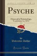Psyche, Vol. 7: A Journal of Entomology, Established in 1874 (Classic Reprint)