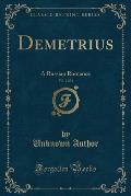 Demetrius, Vol. 2 of 2: A Russian Romance (Classic Reprint)
